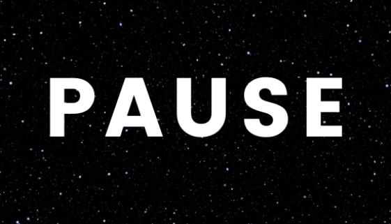 """The word """"pause"""" in white on black background"""